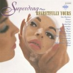 Superdrag - Regretfully Yours - 1996