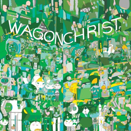 Wagon Christ - Toomorrow